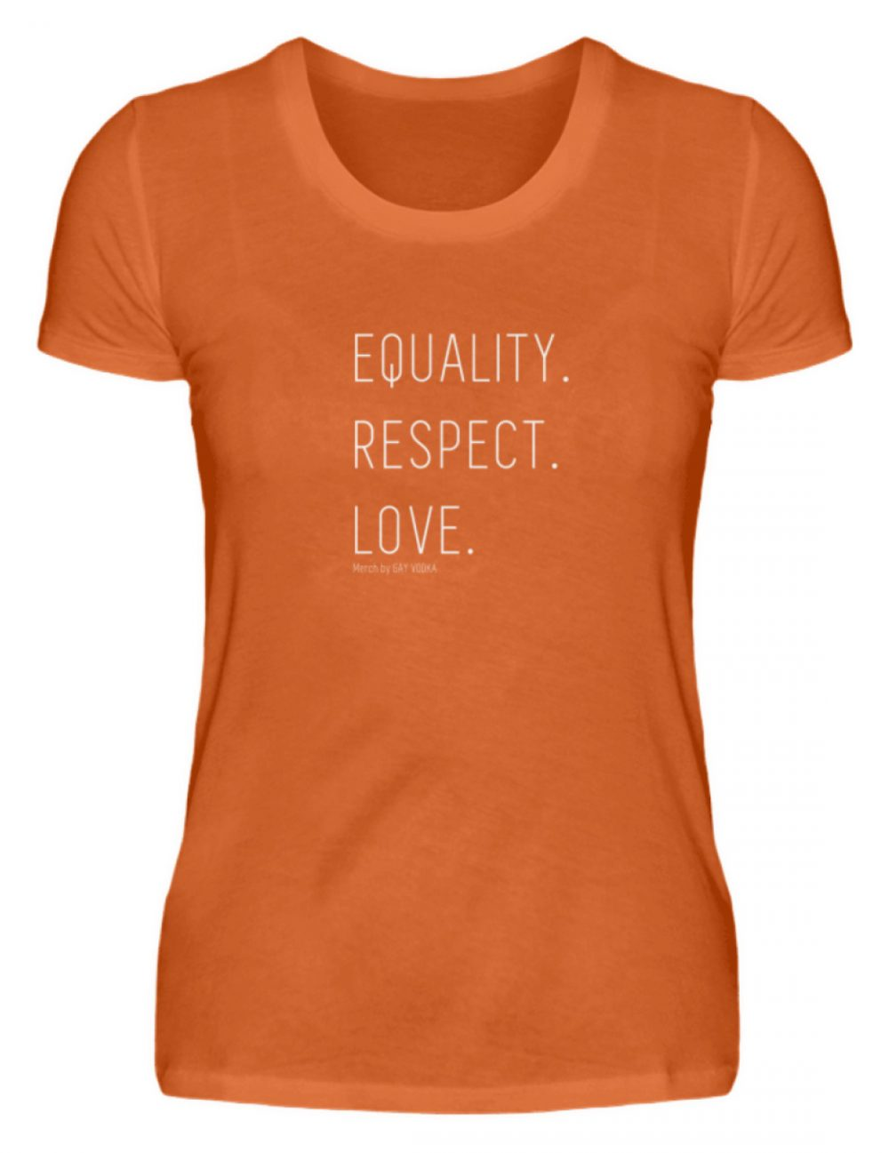 EQUALITY. RESPECT. LOVE. - Damen Premiumshirt-2953