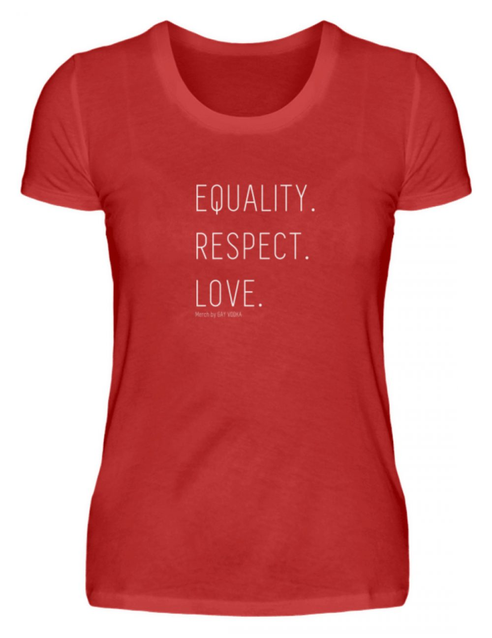 EQUALITY. RESPECT. LOVE. - Damen Premiumshirt-4