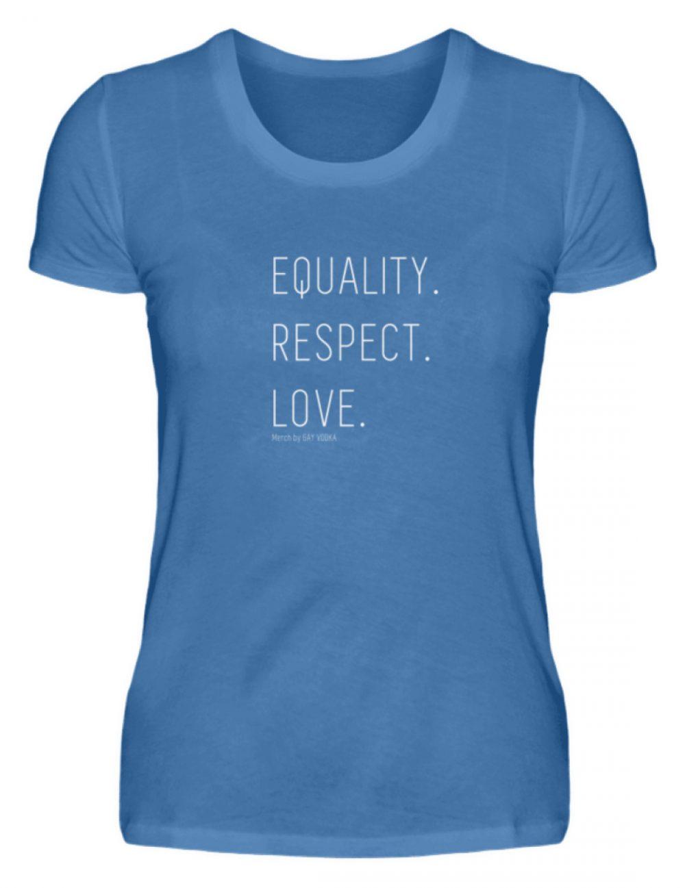 EQUALITY. RESPECT. LOVE. - Damen Premiumshirt-2894