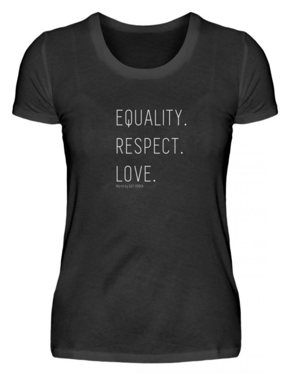 EQUALITY. RESPECT. LOVE. - Damenshirt-16