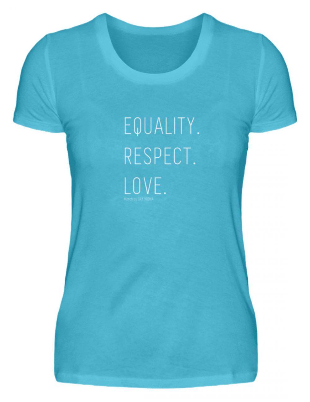 EQUALITY. RESPECT. LOVE. - Damenshirt-2462