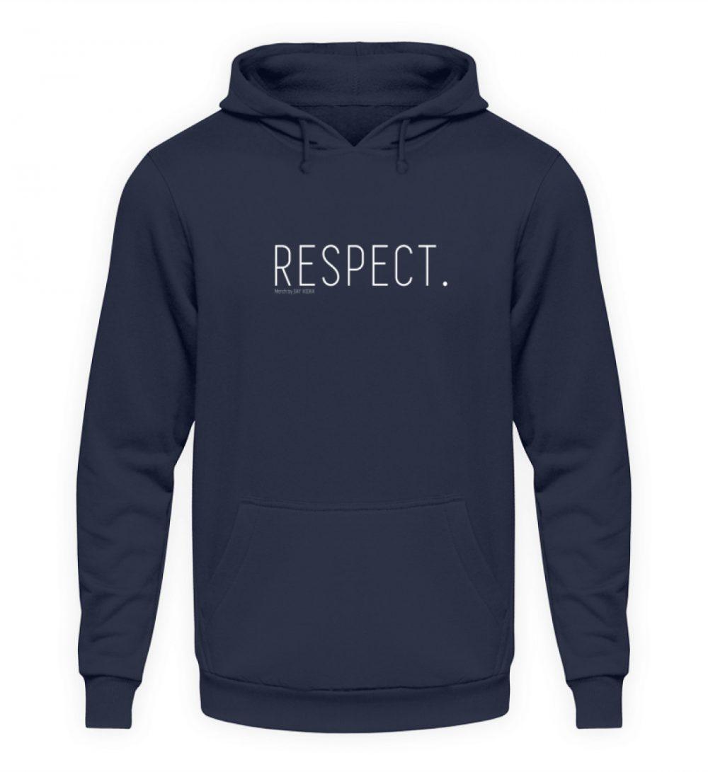 RESPECT. - Unisex Kapuzenpullover Hoodie-1698
