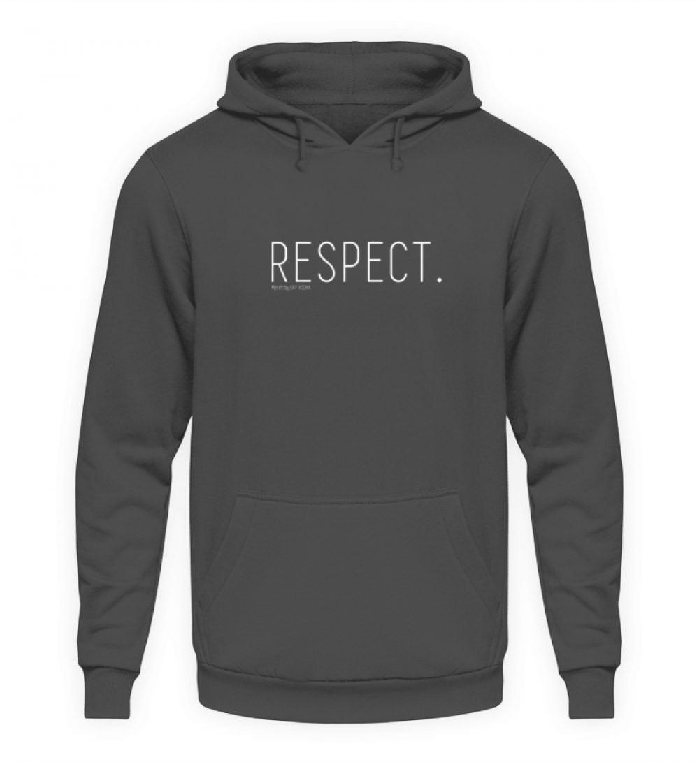 RESPECT. - Unisex Kapuzenpullover Hoodie-1762