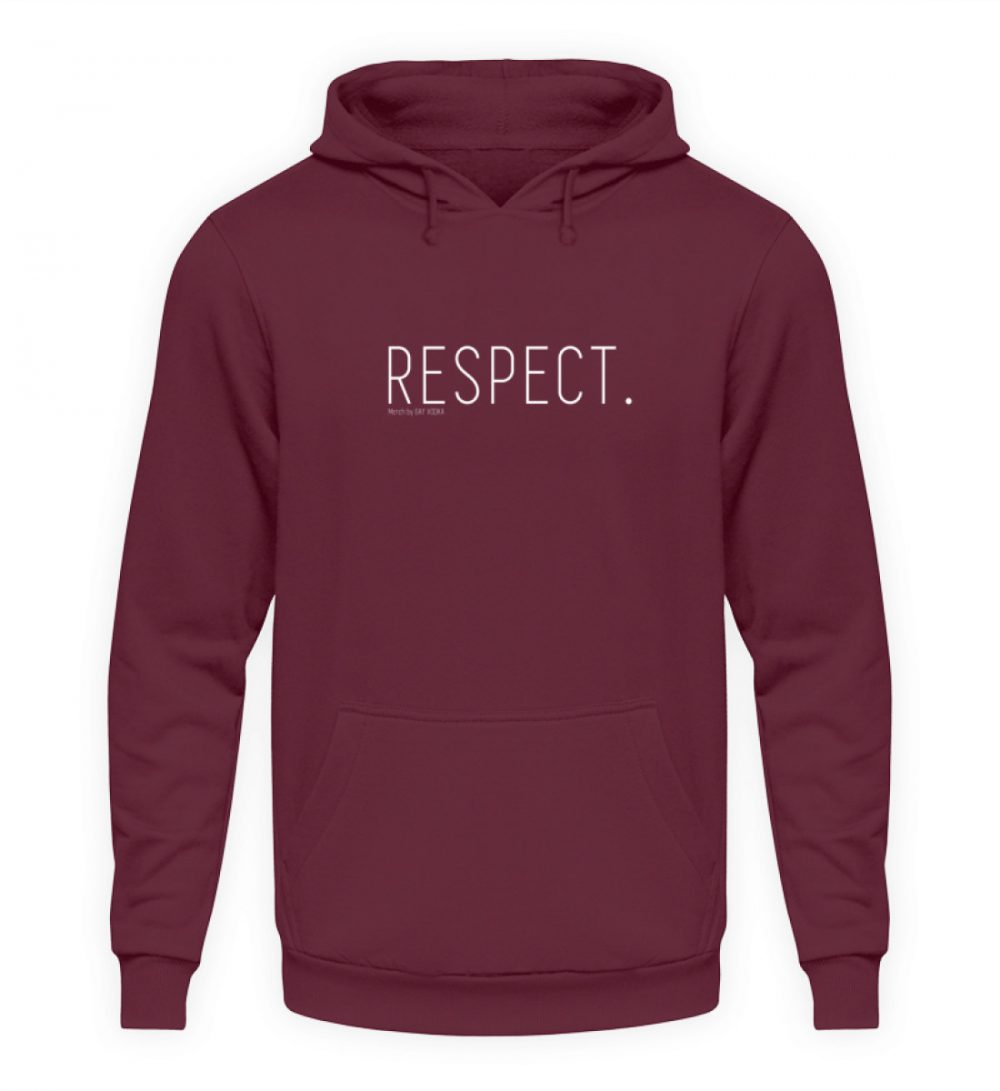 RESPECT. - Unisex Kapuzenpullover Hoodie-839