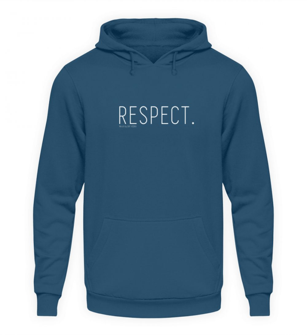 RESPECT. - Unisex Kapuzenpullover Hoodie-1461