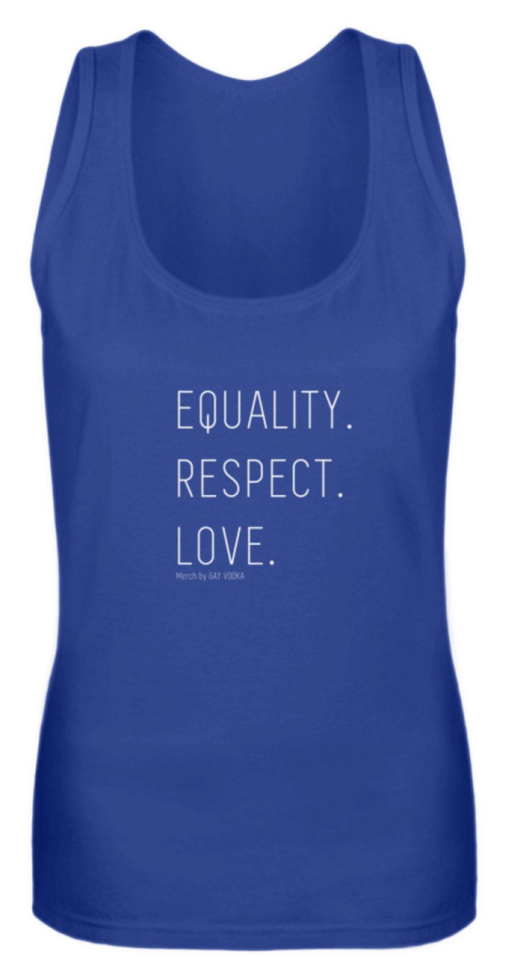EQUALITY. RESPECT. LOVE. - Frauen Tanktop-27