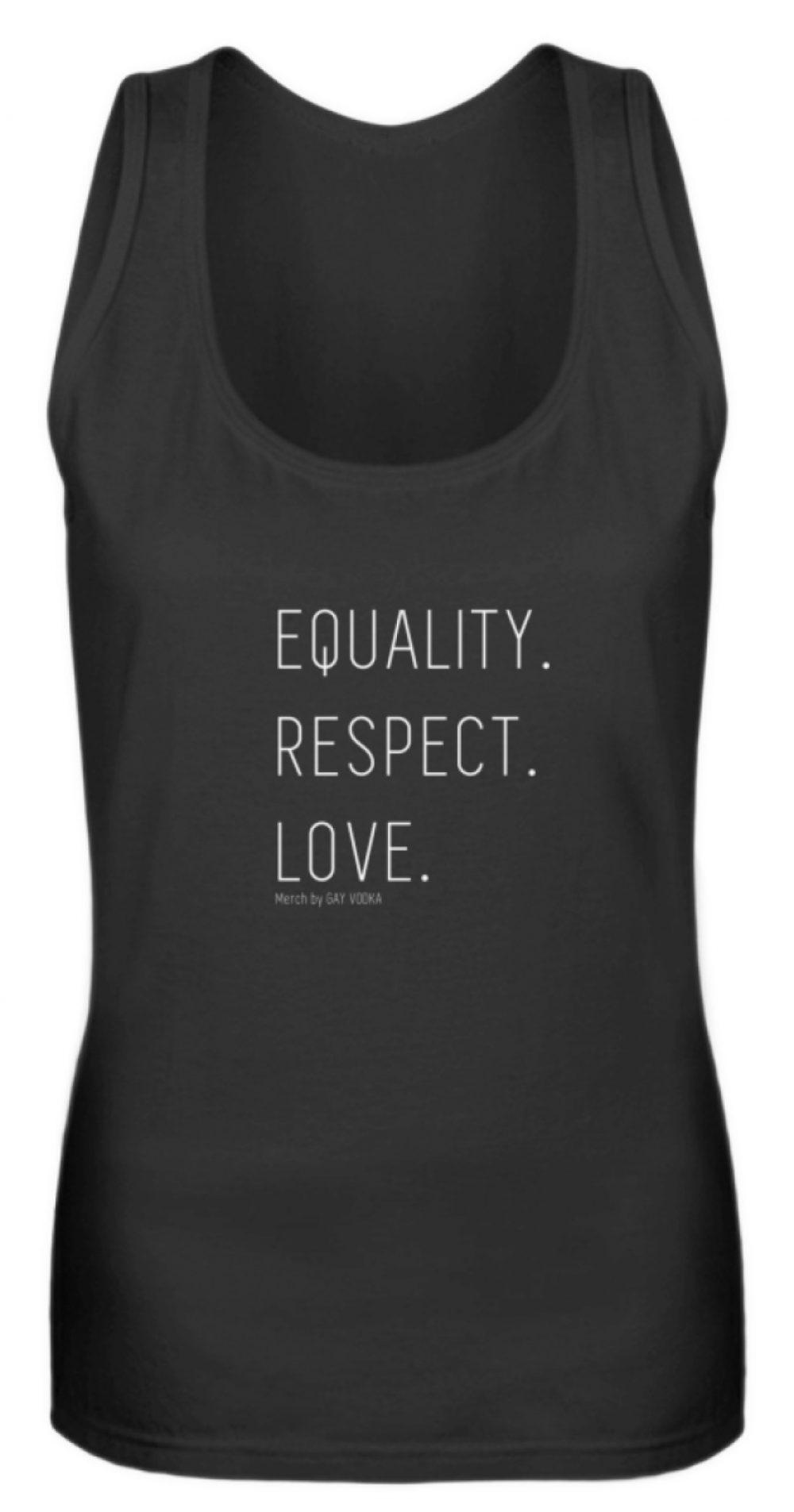 EQUALITY. RESPECT. LOVE. - Frauen Tanktop-16