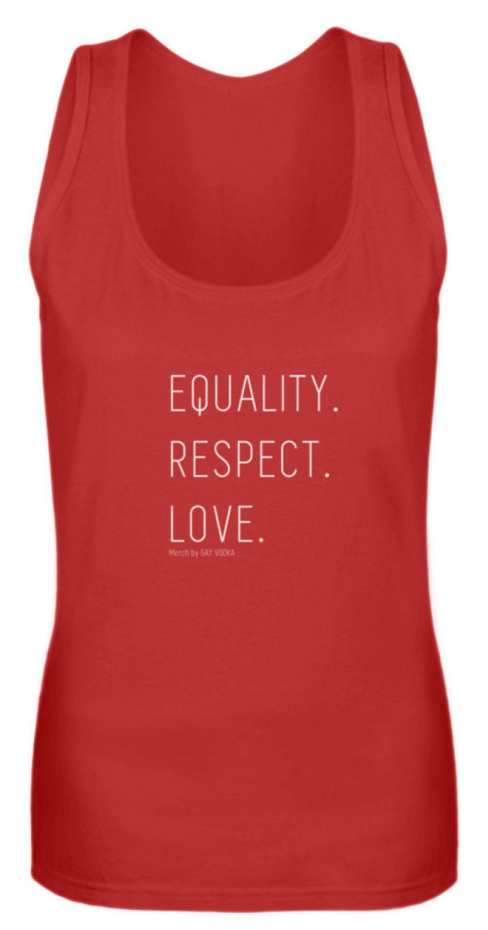 EQUALITY. RESPECT. LOVE. - Frauen Tanktop-4