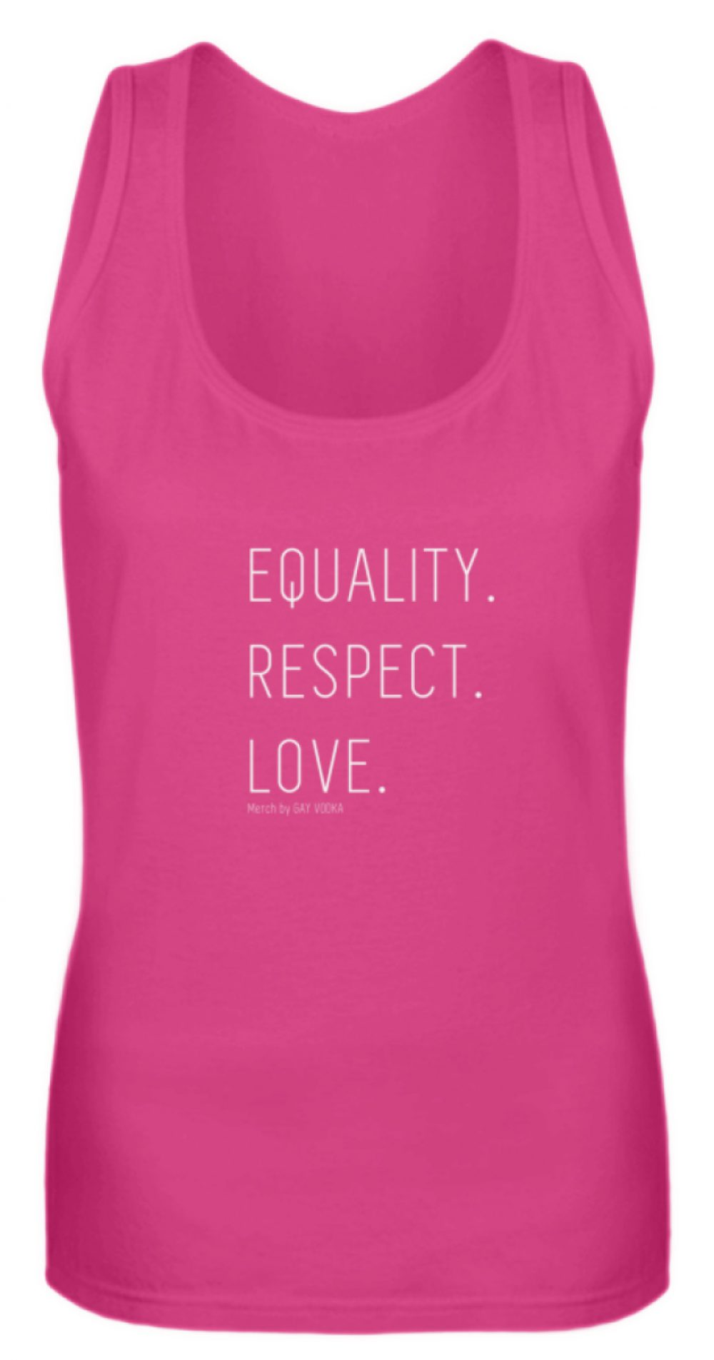EQUALITY. RESPECT. LOVE. - Frauen Tanktop-28