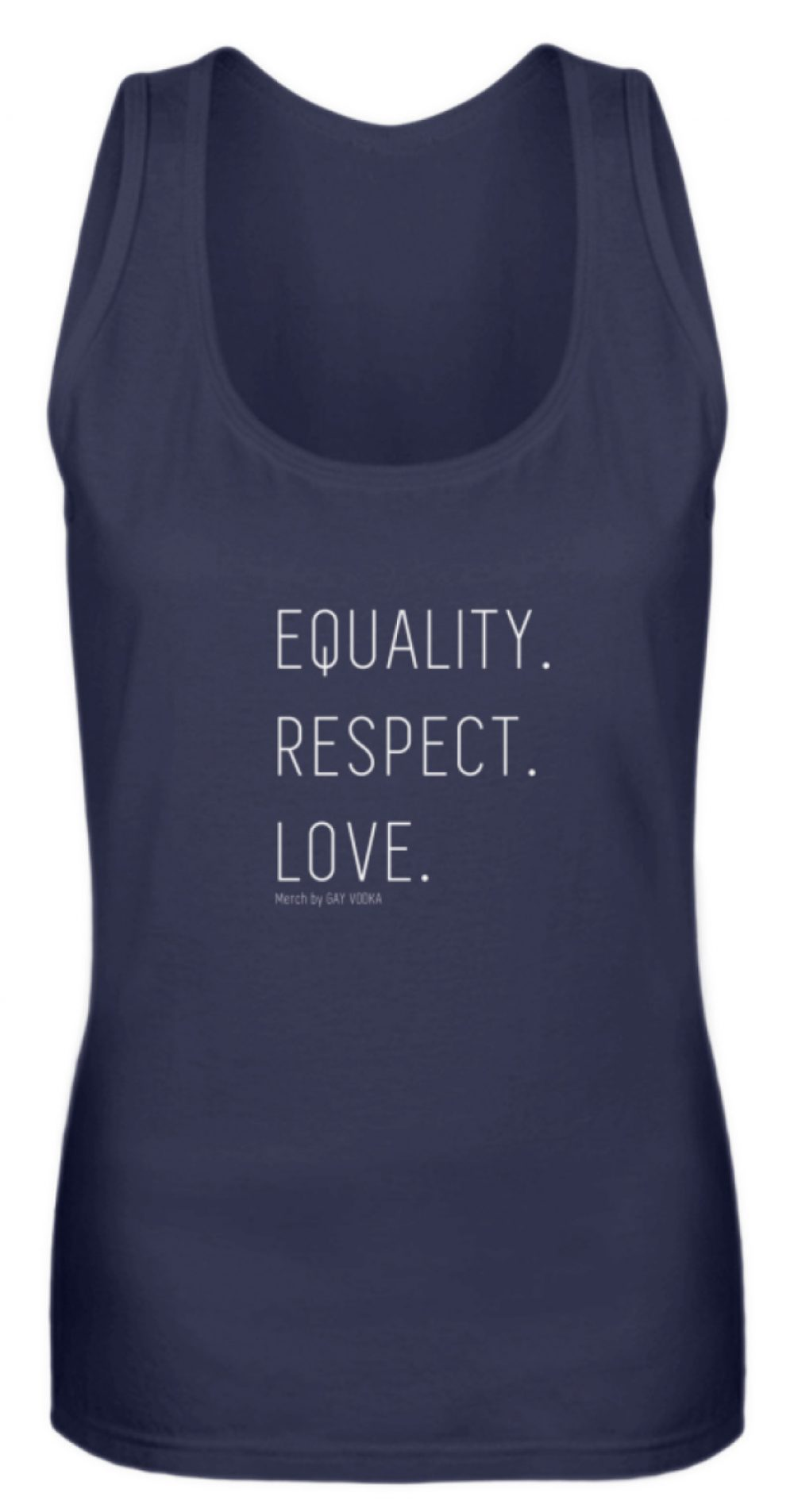 EQUALITY. RESPECT. LOVE. - Frauen Tanktop-198