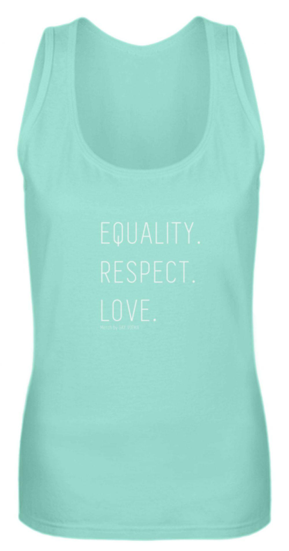 EQUALITY. RESPECT. LOVE. - Frauen Tanktop-657