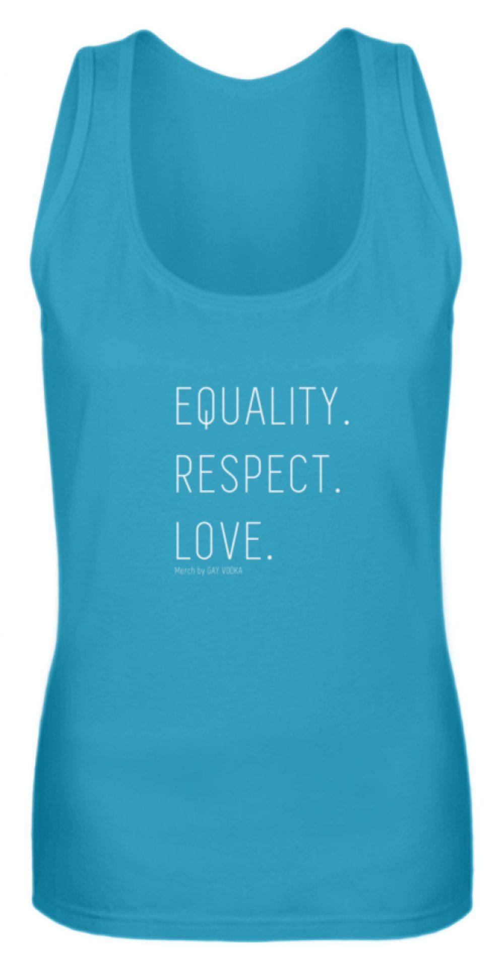 EQUALITY. RESPECT. LOVE. - Frauen Tanktop-3175