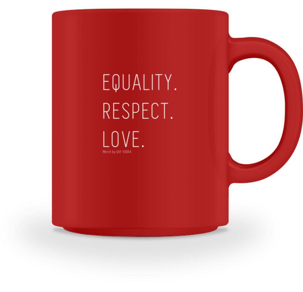 EQUALITY. RESPECT. LOVE. - Tasse-4