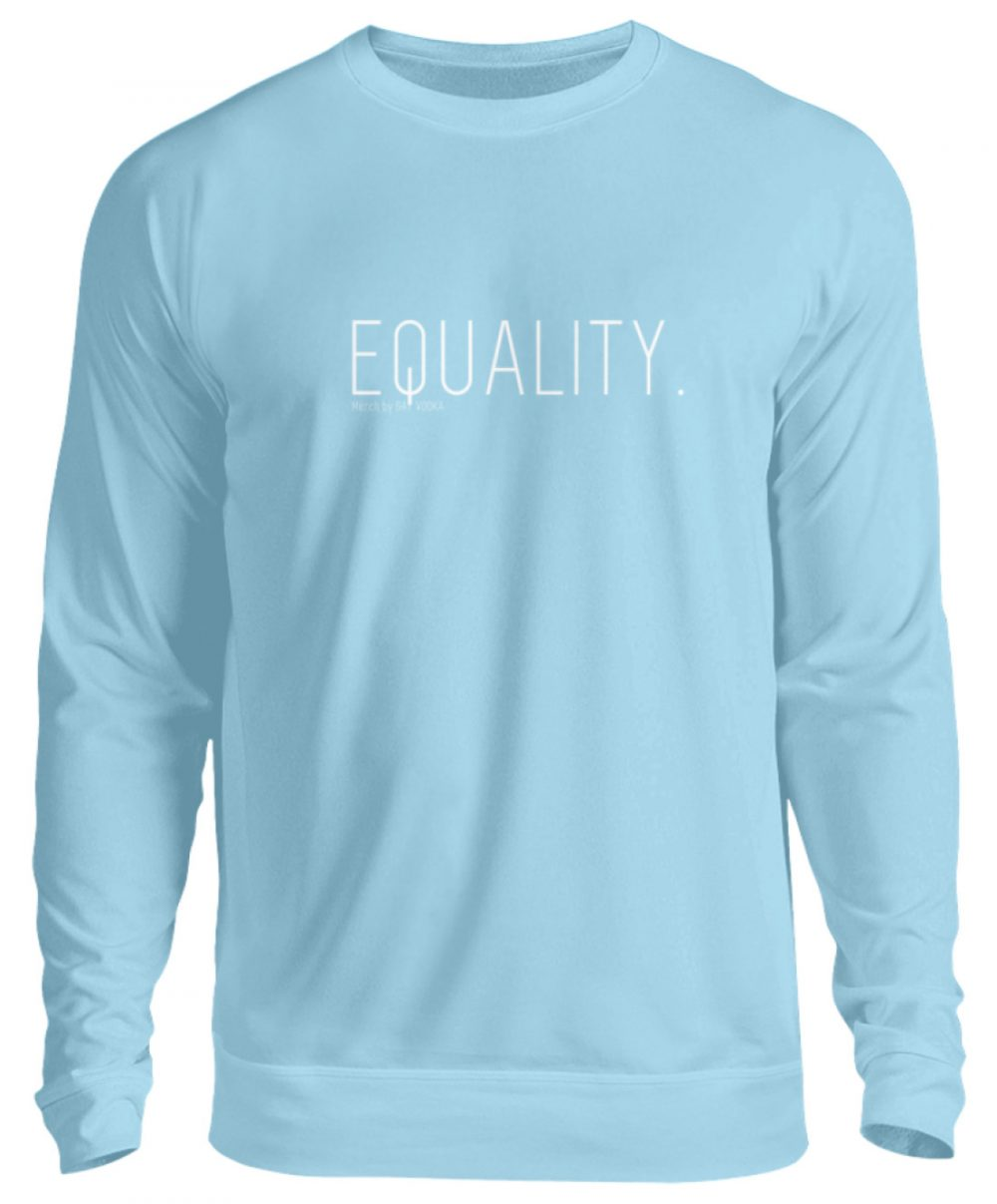 EQUALITY. - Unisex Pullover-674