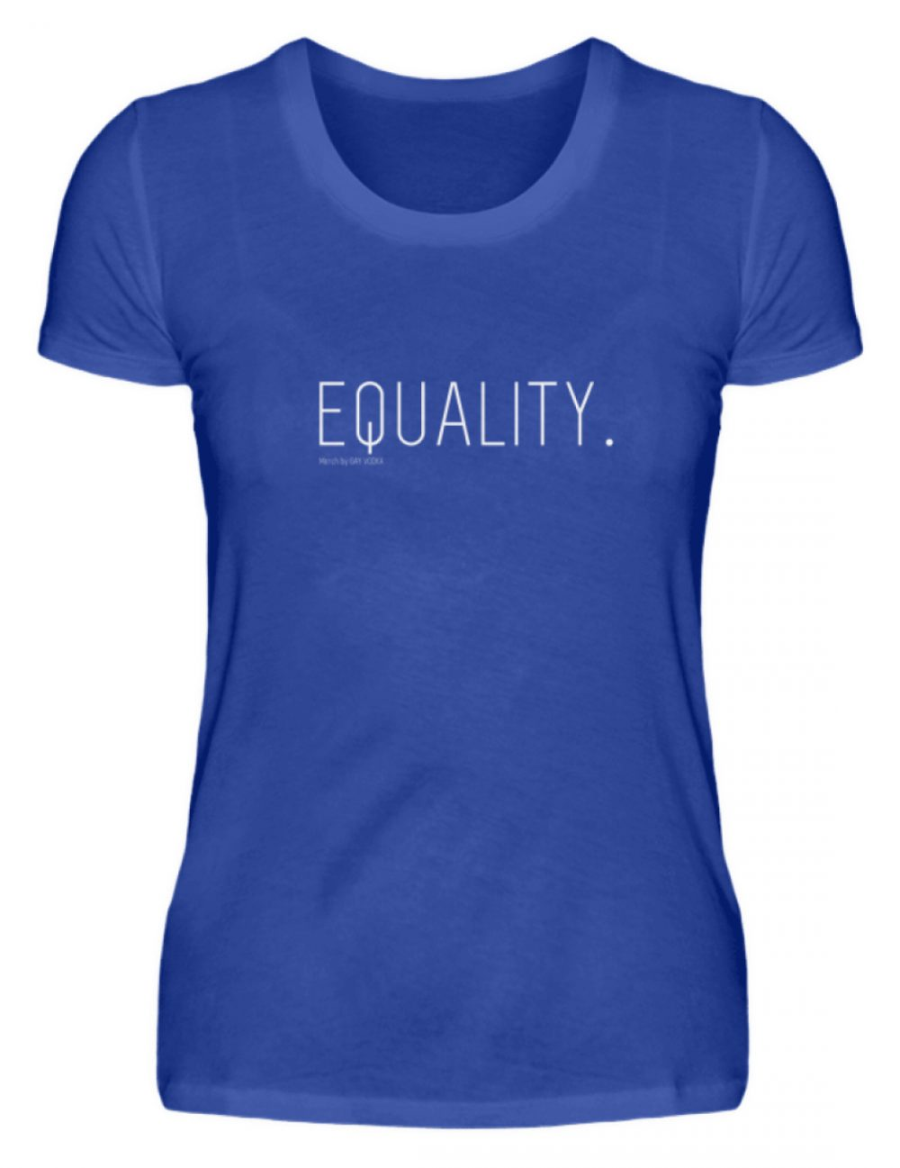 EQUALITY. - Damenshirt-2496