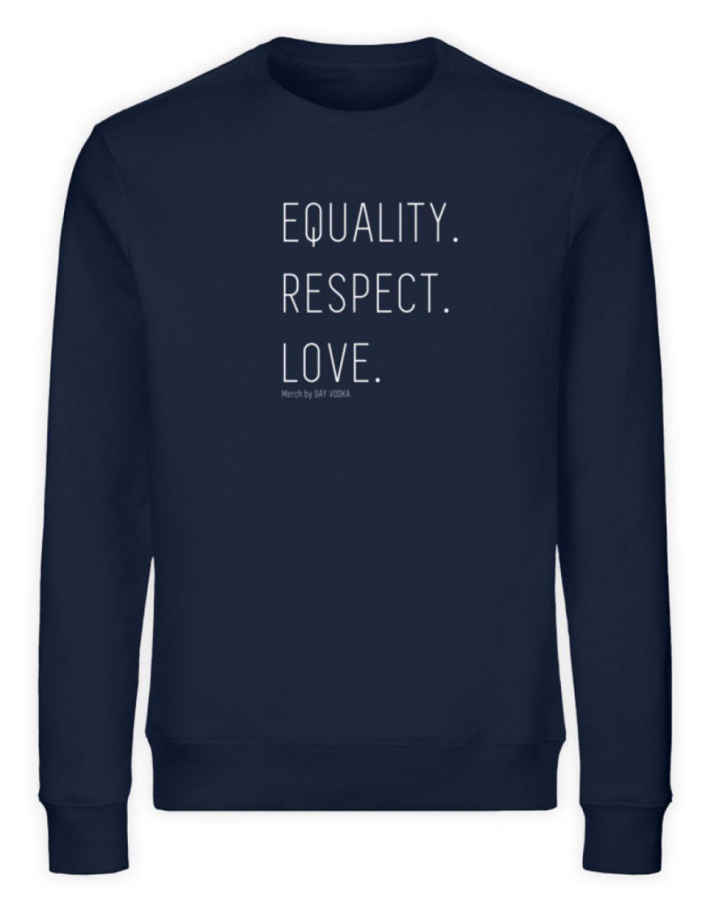 EQUALITY. RESPECT. LOVE. - Unisex Organic Sweatshirt-6887