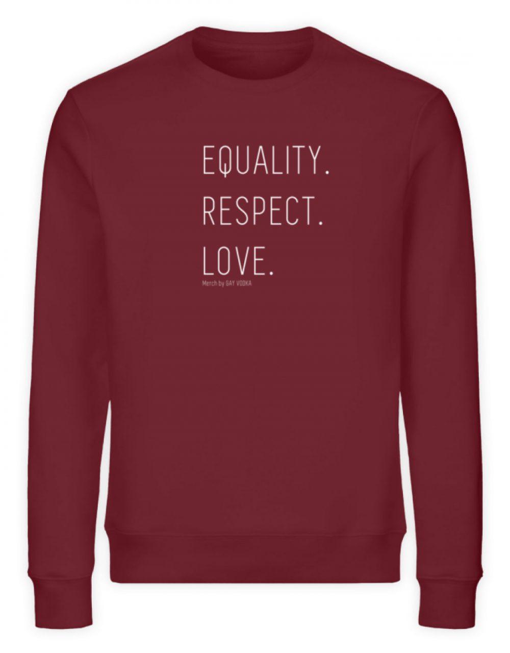 EQUALITY. RESPECT. LOVE. - Unisex Organic Sweatshirt-6883