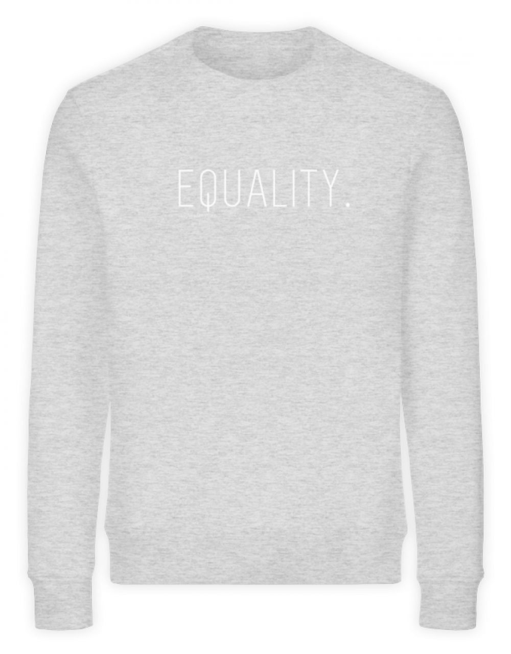 EQUALITY. - Unisex Organic Sweatshirt-6892