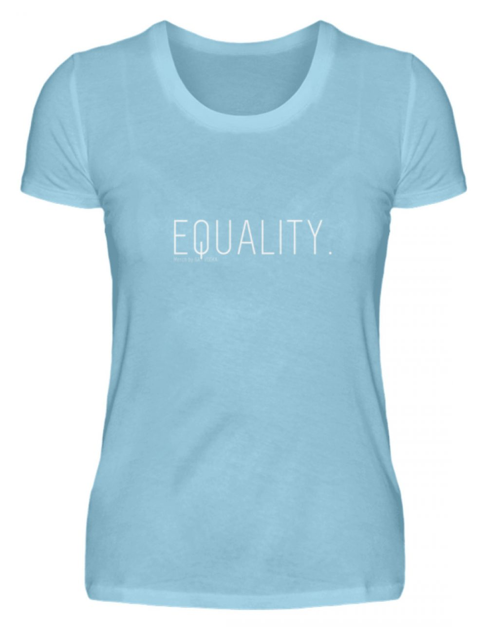 EQUALITY. - Damen Premiumshirt-674