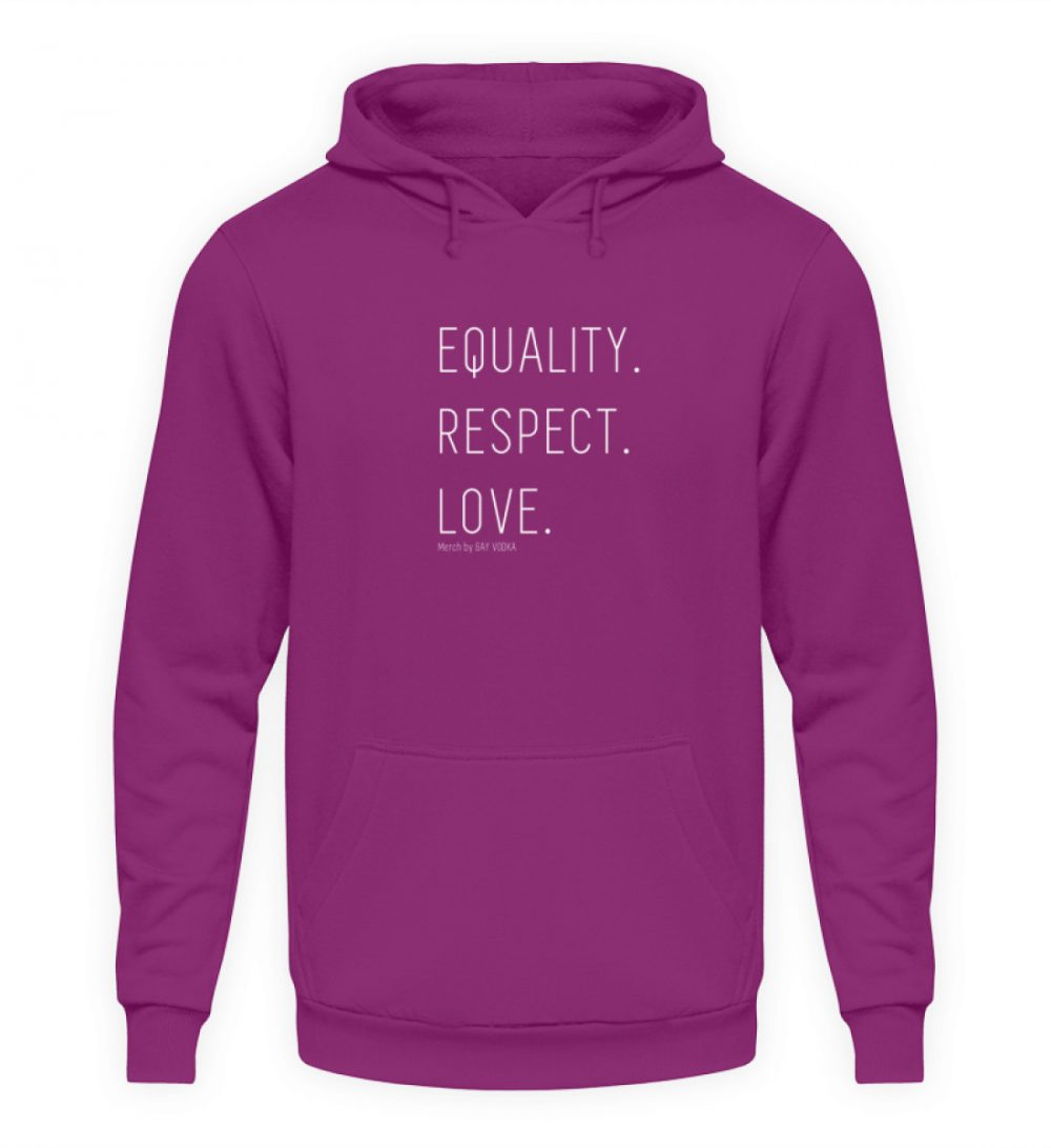 EQUALITY. RESPECT. LOVE. - Unisex Kapuzenpullover Hoodie-1658