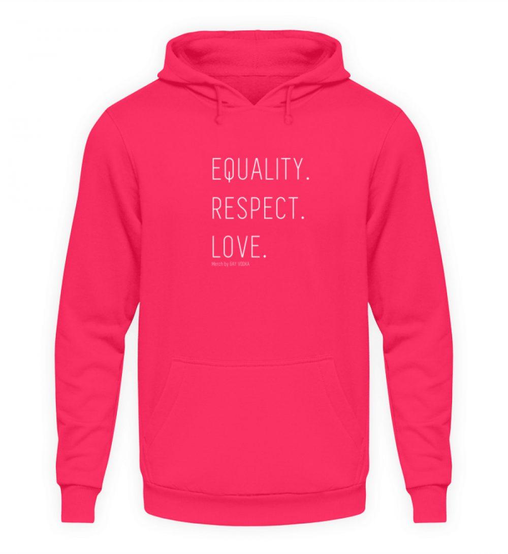 EQUALITY. RESPECT. LOVE. - Unisex Kapuzenpullover Hoodie-1610