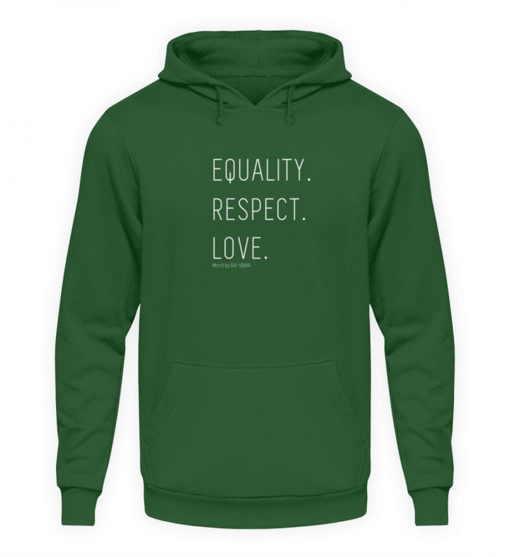 EQUALITY. RESPECT. LOVE. - Unisex Kapuzenpullover Hoodie-833