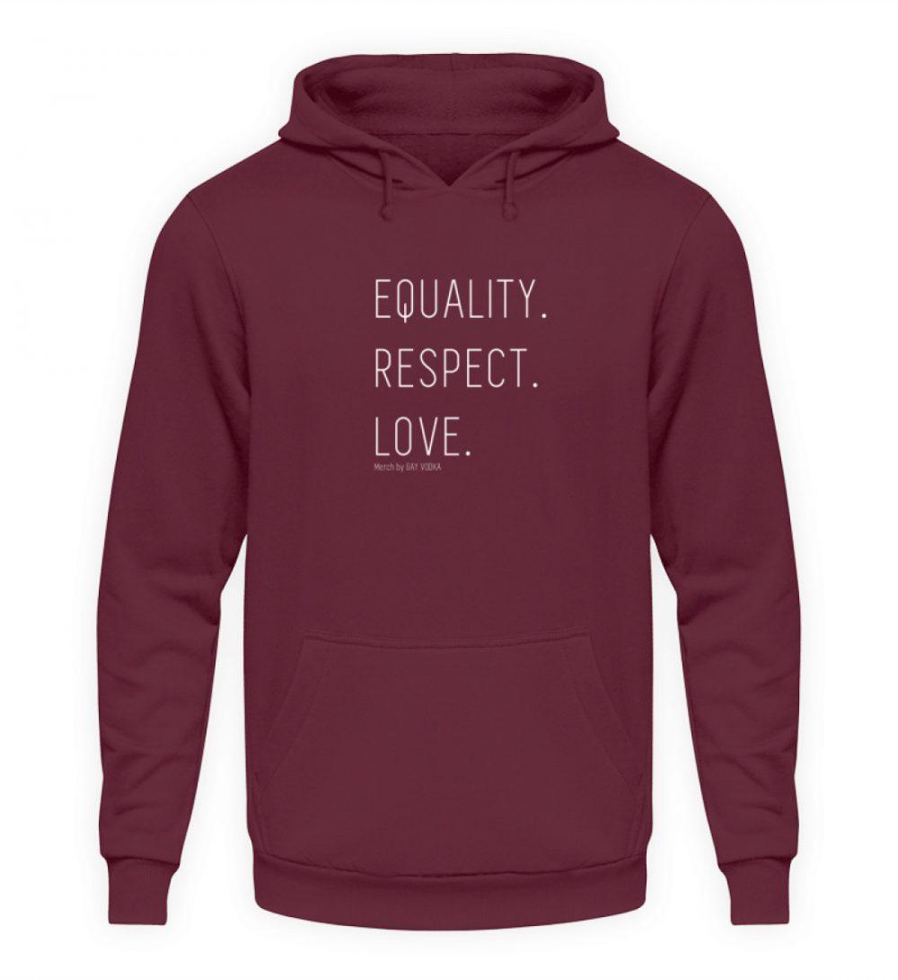 EQUALITY. RESPECT. LOVE. - Unisex Kapuzenpullover Hoodie-839