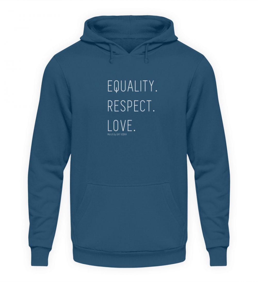 EQUALITY. RESPECT. LOVE. - Unisex Kapuzenpullover Hoodie-1461