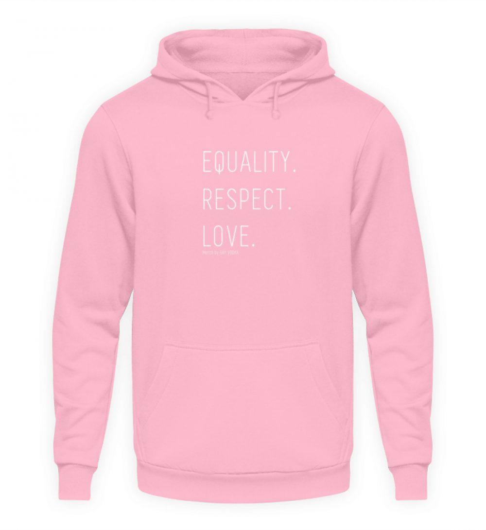 EQUALITY. RESPECT. LOVE. - Unisex Kapuzenpullover Hoodie-1490