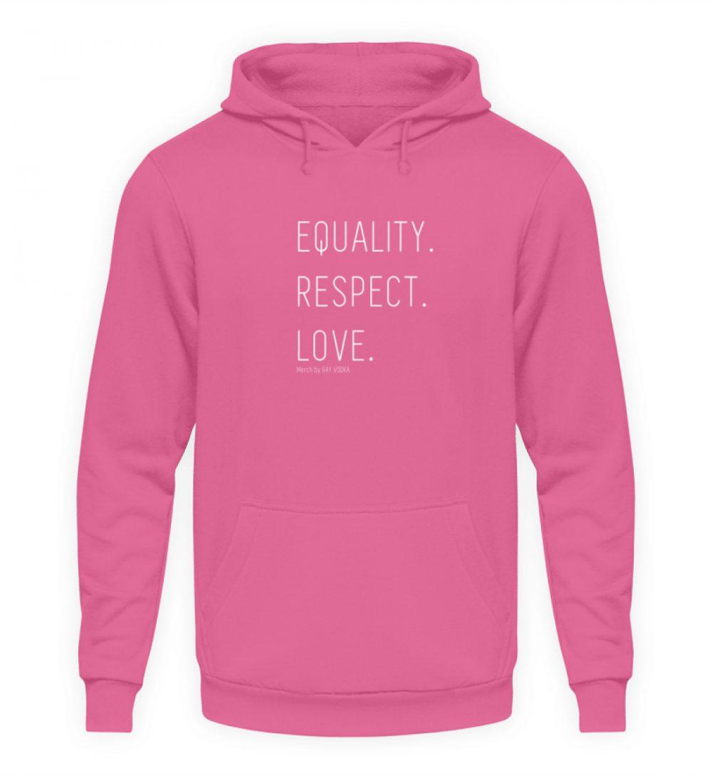EQUALITY. RESPECT. LOVE. - Unisex Kapuzenpullover Hoodie-1521