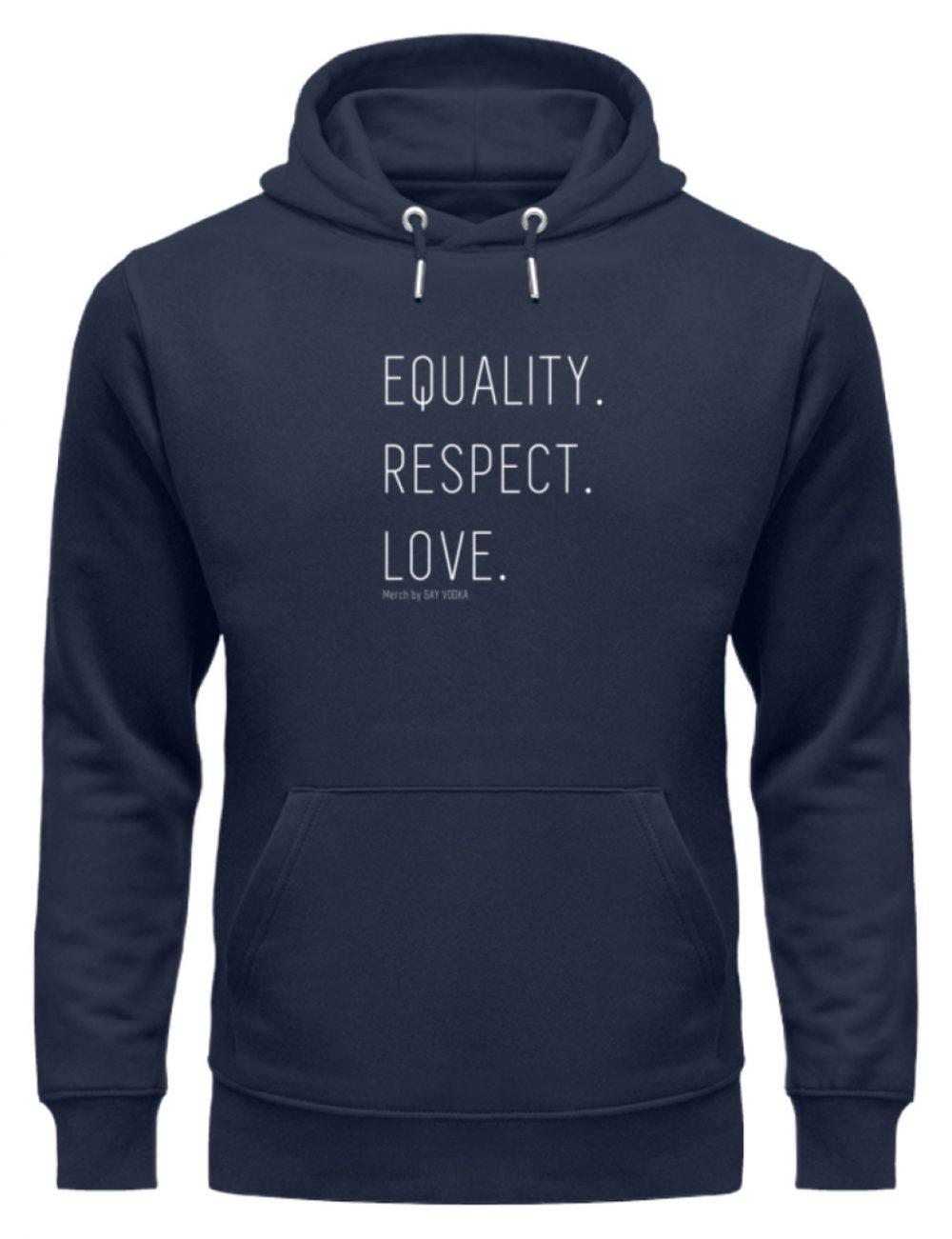 EQUALITY. RESPECT. LOVE. - Unisex Organic Hoodie-6887