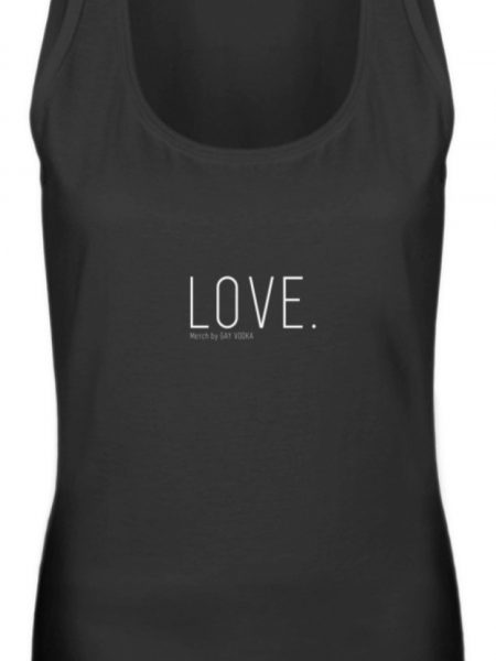 LOVE. - Frauen Tanktop-16