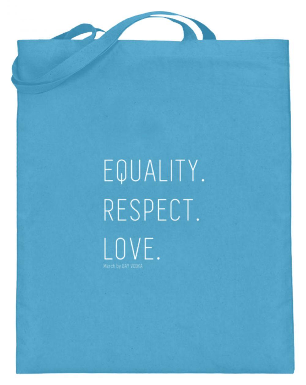 EQUALITY. RESPECT. LOVE. - Jutebeutel (mit langen Henkeln)-5745