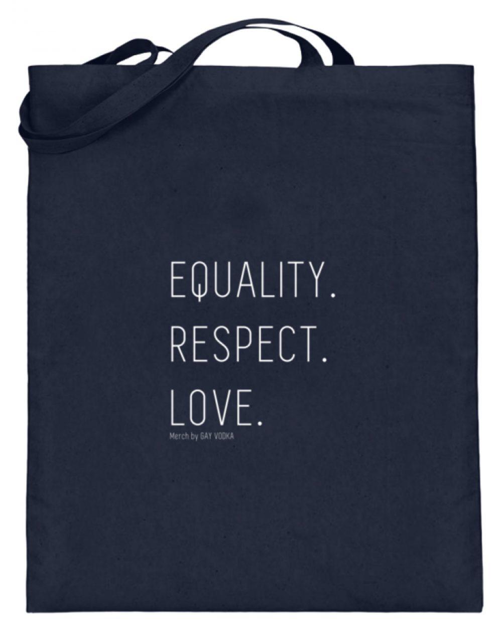 EQUALITY. RESPECT. LOVE. - Jutebeutel (mit langen Henkeln)-5743