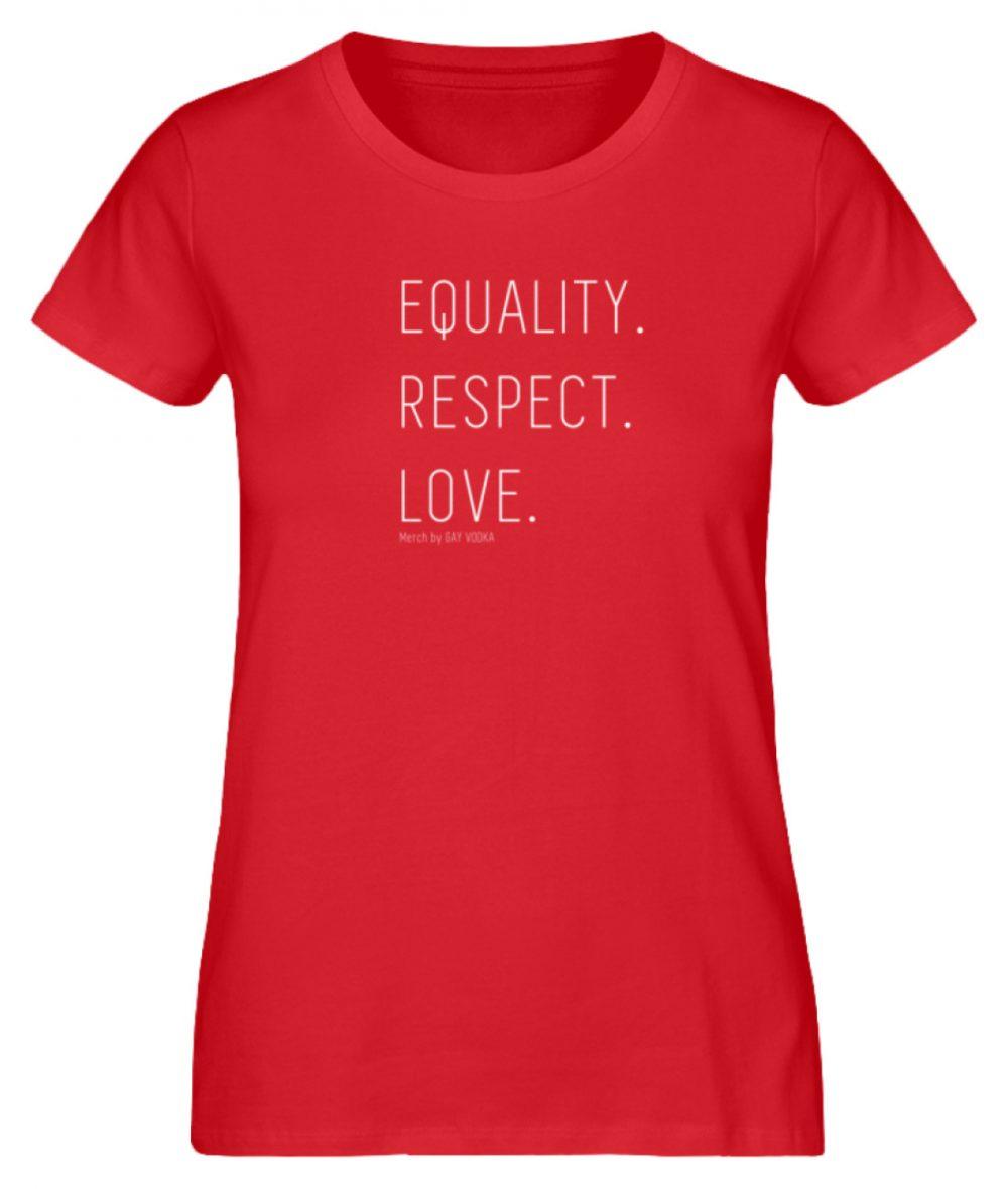 EQUALITY. RESPECT. LOVE. - Damen Premium Organic Shirt-6882