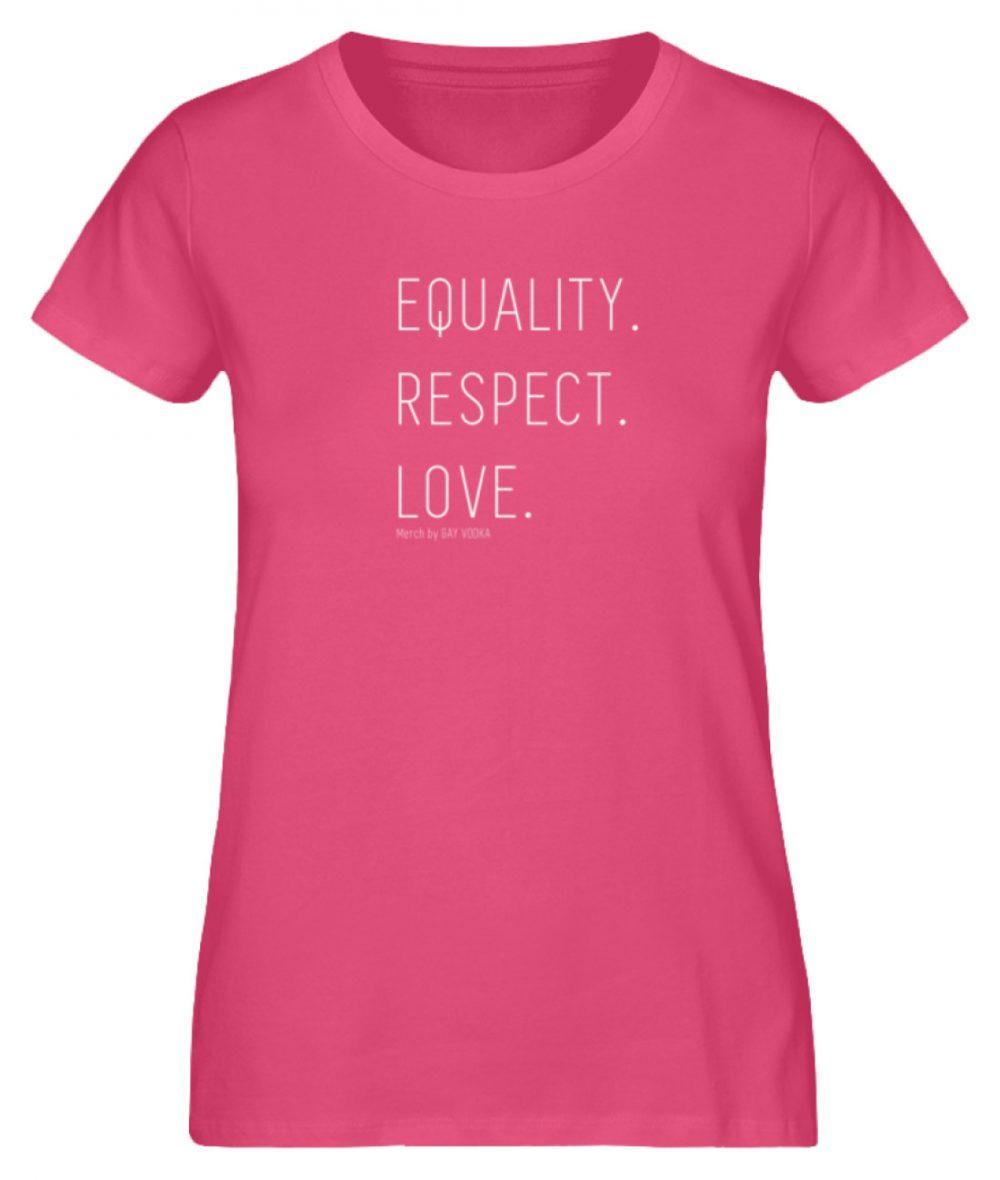 EQUALITY. RESPECT. LOVE. - Damen Premium Organic Shirt-6930