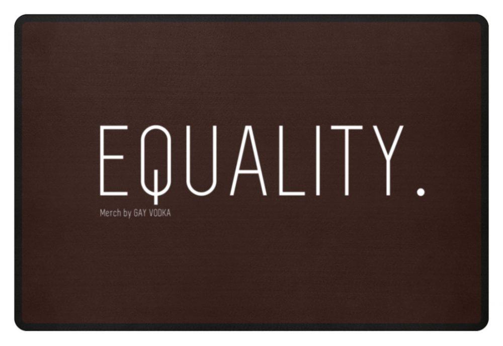 EQUALITY. - Fußmatte-1074