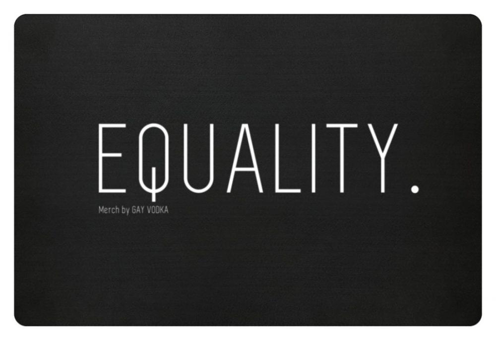 EQUALITY. - Fußmatte-16