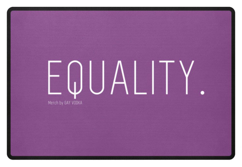 EQUALITY. - Fußmatte-31