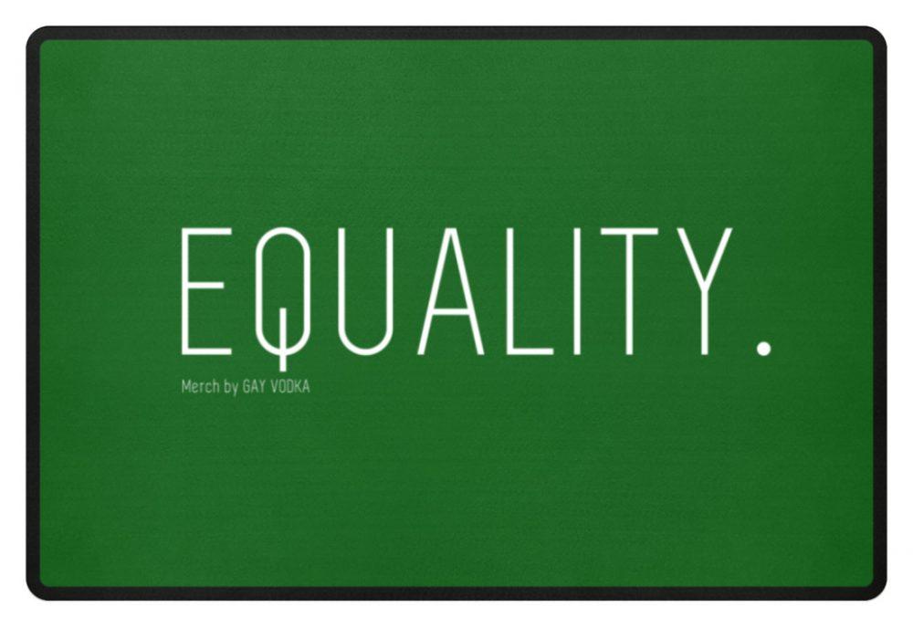 EQUALITY. - Fußmatte-718
