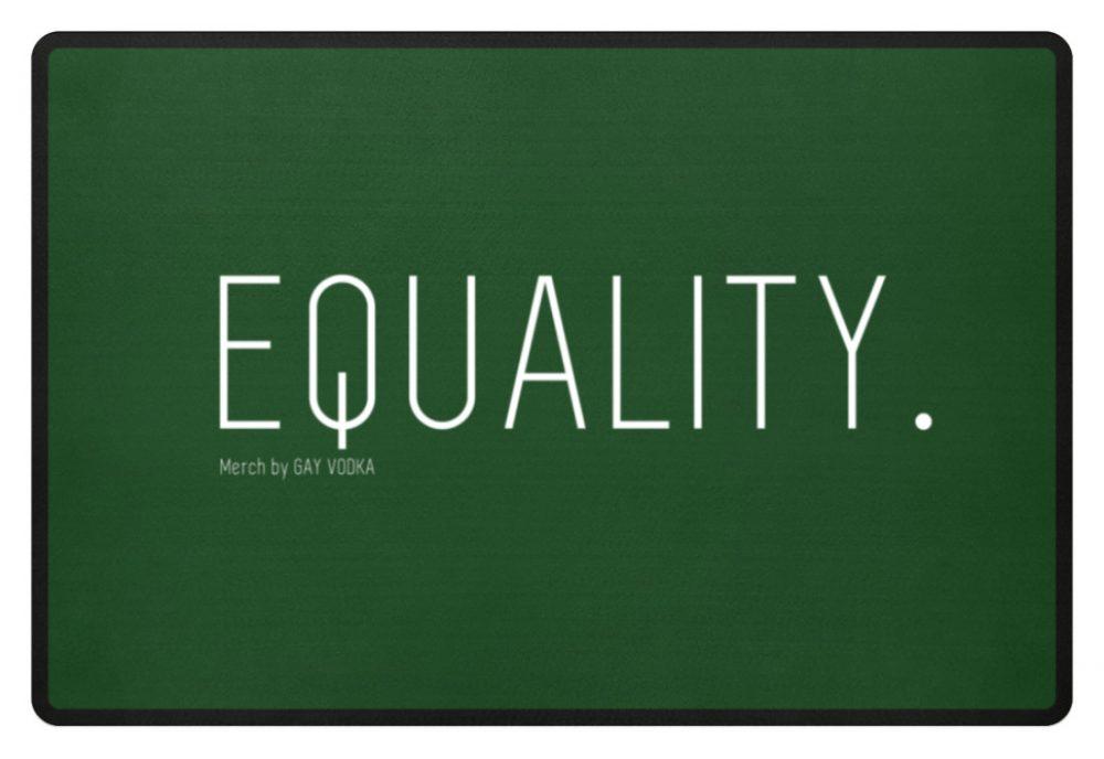 EQUALITY. - Fußmatte-833