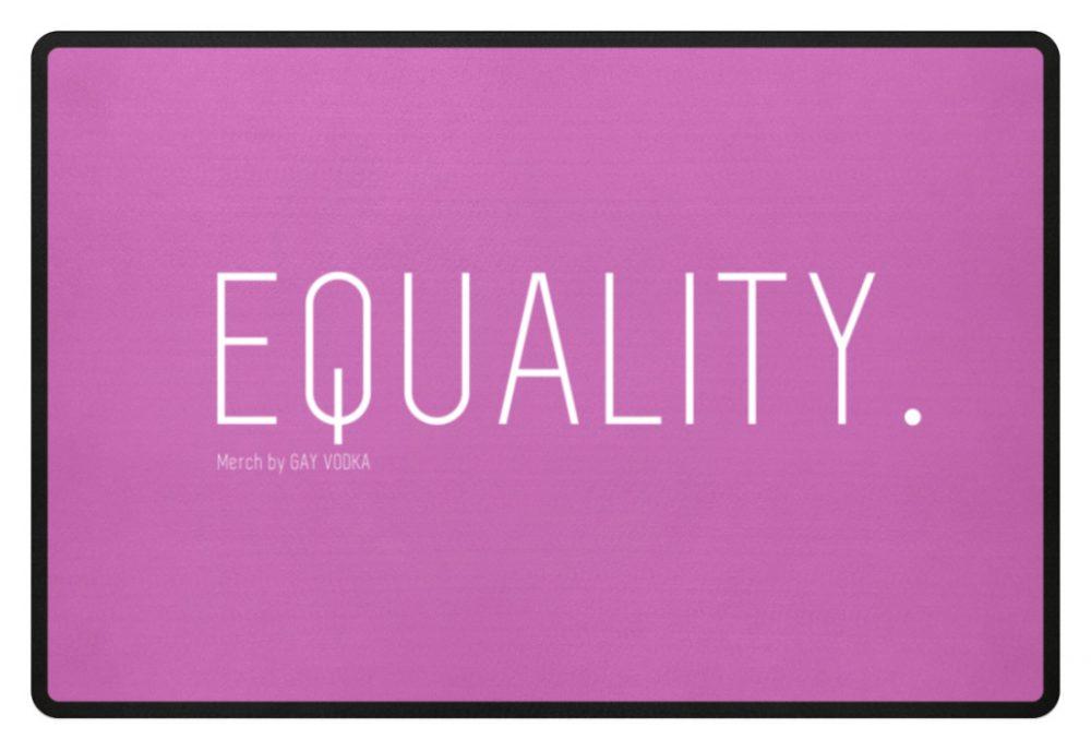EQUALITY. - Fußmatte-5759