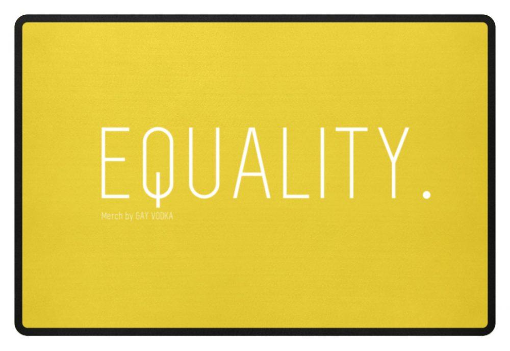 EQUALITY. - Fußmatte-5766
