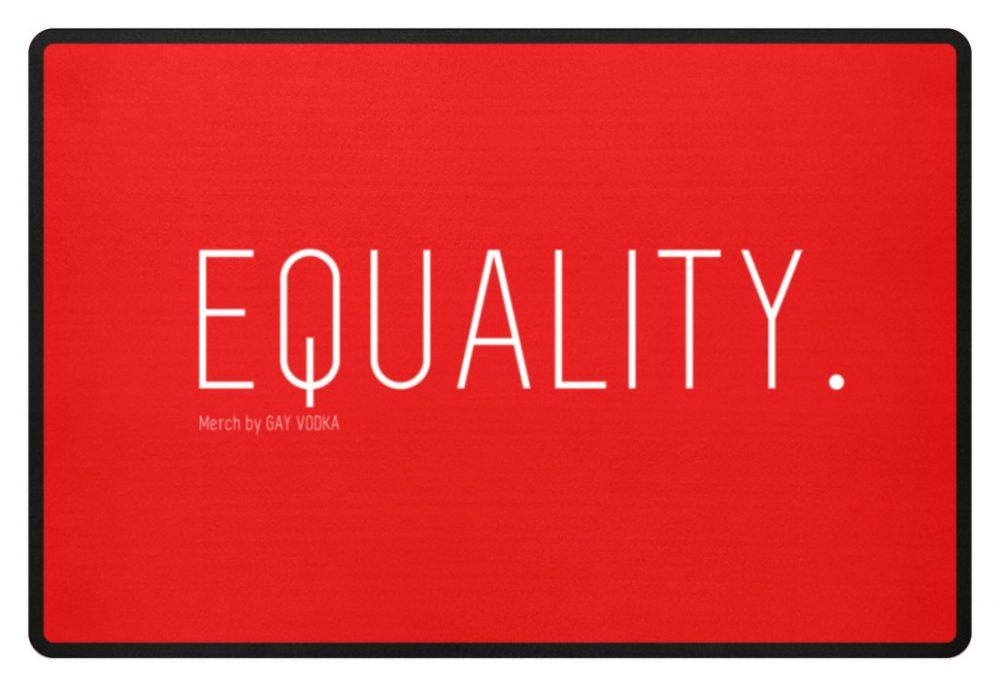 EQUALITY. - Fußmatte-5761