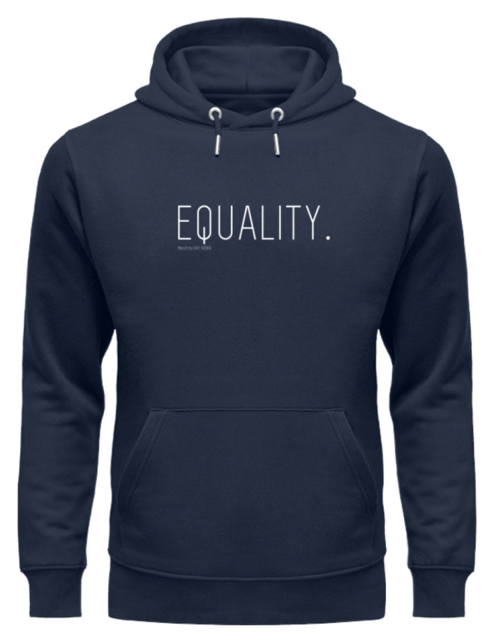 EQUALITY. - Unisex Organic Hoodie-6887