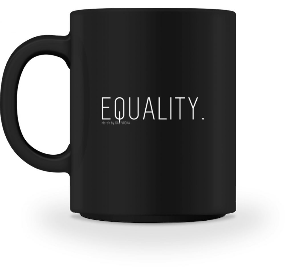 EQUALITY. - Tasse-16