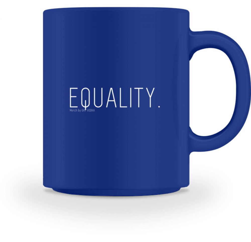 EQUALITY. - Tasse-27